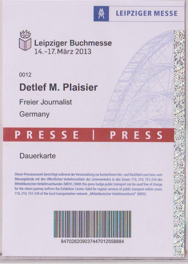 [Der Mann für den Text] Akkreditierung Leipziger Buchmesse 2013