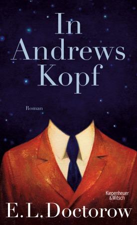 Rezension: E. L. Doctorow, In Andrews Kopf