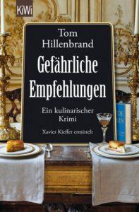 Rezension: Tom Hillenbrand, Gefährliche Empfehlungen